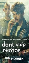 DONT STOP PHOTOS